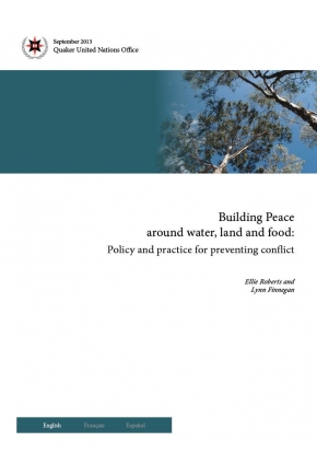 Building Peace around Water, Land and Food: Policy and Practice for Preventing Conflict