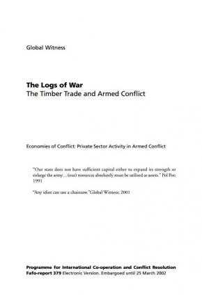 The Logs of War: The Timber Trade and Armed Conflict