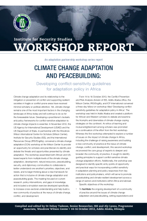 Climate Change Adaptation and Peacebuilding Workshop Report: Developing Conflict-Sensitivity Guidelines for Adaptation Policy in Africa
