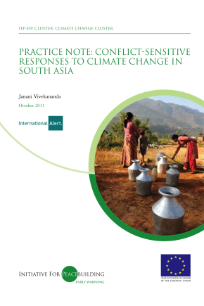 Practice Note: Conflict-Sensitive Responses to Climate Change in South Asia