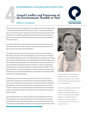 Perspectives 4: Armed Conflict and Protection of the Environment: Possible or Not? (Marie G. Jacobsson)